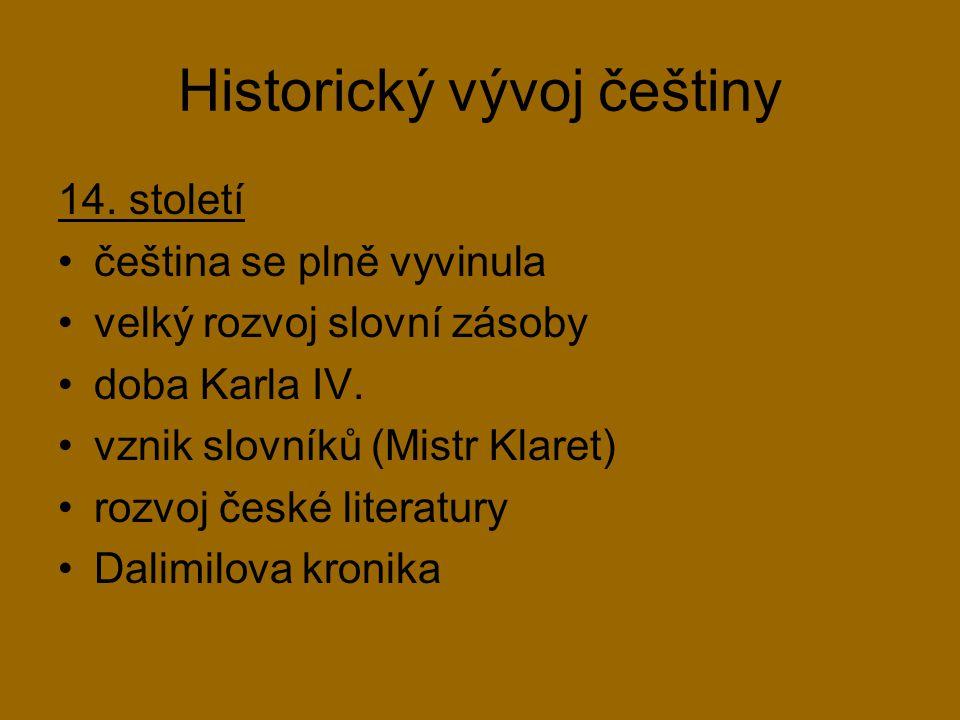 Historický vývoj češtiny 15.
