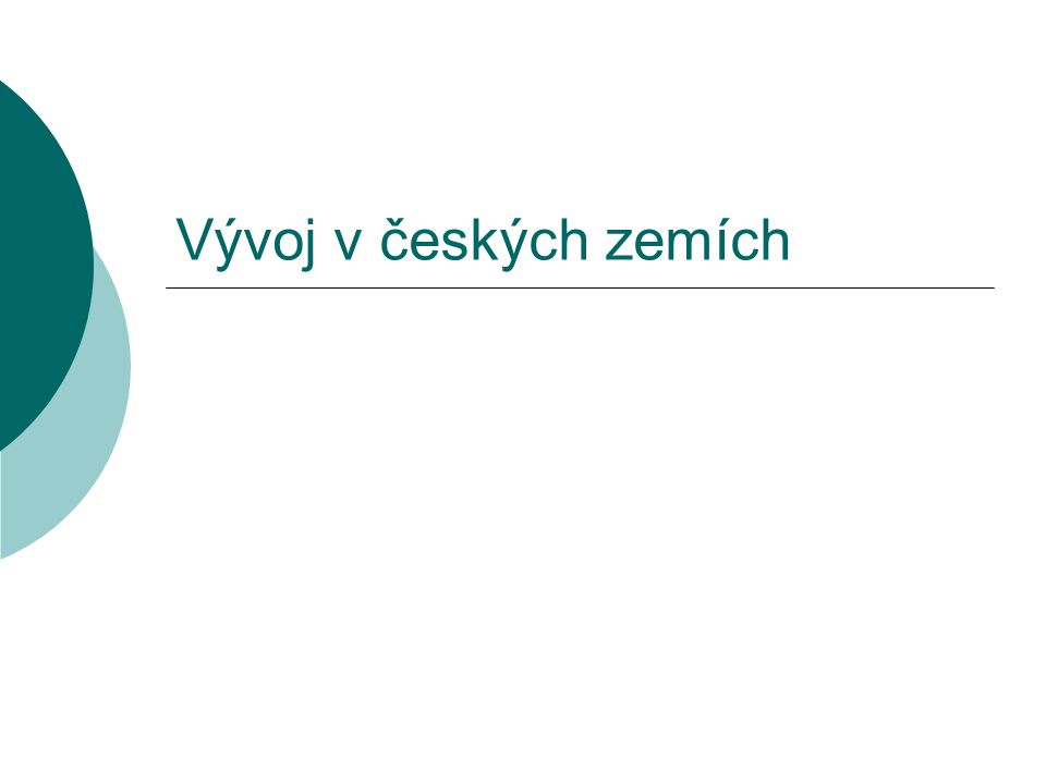 Vývoj v českých zemích