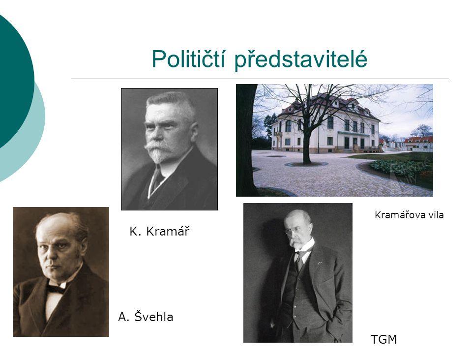 Političtí představitelé K. Kramář A. Švehla TGM Kramářova vila