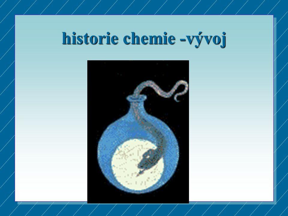 historie chemie -vývoj
