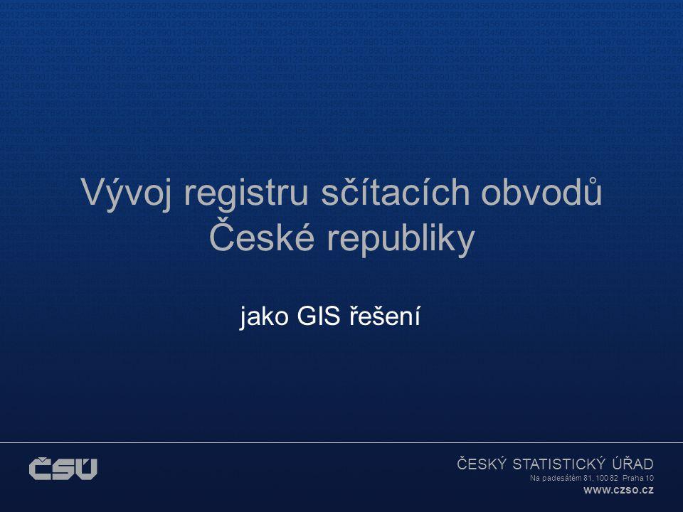 ČESKÝ STATISTICKÝ ÚŘAD Na padesátém 81, 100 82 Praha 10 www.czso.cz Vývoj registru sčítacích obvodů ČR 4 – aplikace, výstupy registr jako základna (opora) pro statistická šetření: dvoustupňové výběry bytových domácností pro úlohu Výběrové šetření pracovních sil pilot šetření rodinných účtů příprava šetření EU-SILC v oblasti příjmů a životních podmínek v Evropské unii Microcenzus 2002, Energo 2004 aj.