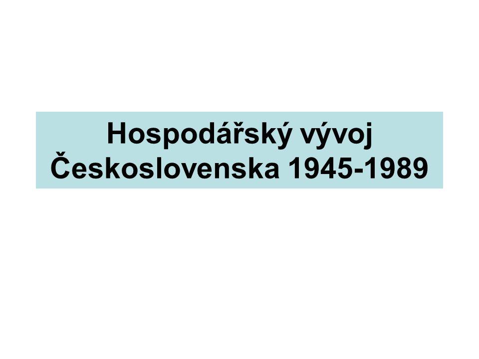 Hospodářský vývoj Československa 1945-1989