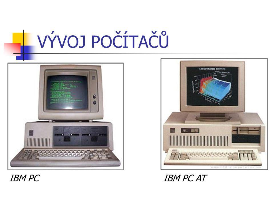 VÝVOJ POČÍTAČŮ IBM PCIBM PC AT