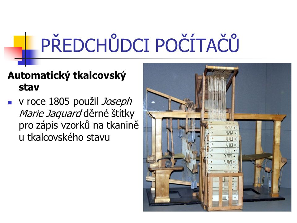 PŘEDCHŮDCI POČÍTAČŮ Analytical engine začal být sestavován v roce 1837 anglickým matematikem (Charles Babbage), stroj byl poháněn parou, byl 30 m dlouhý a 10 m vysoký program byl vytvořen na děrných štítcích, byl schopný provádět jakékoli numerické výpočty