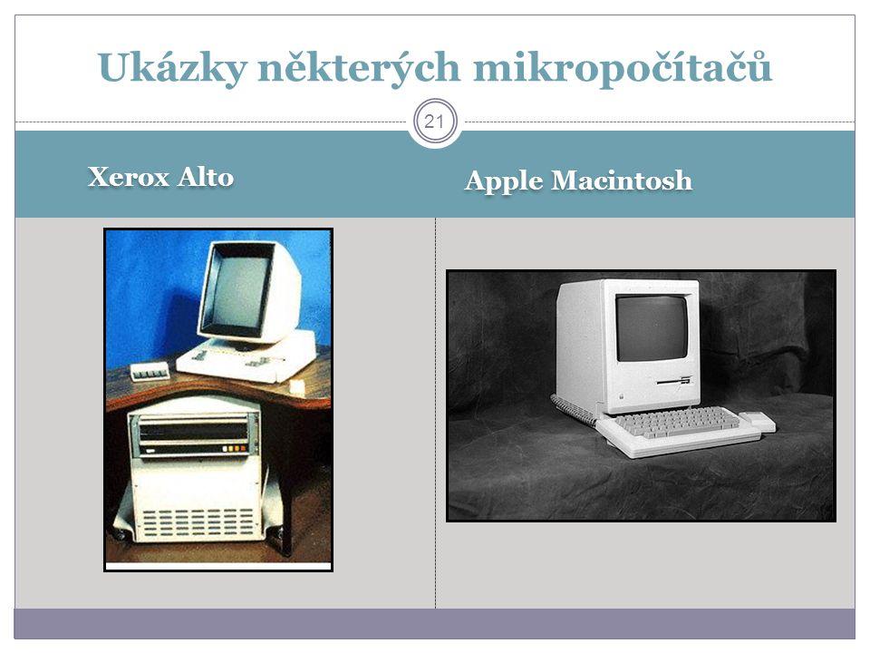 Xerox Alto Apple Macintosh Ukázky některých mikropočítačů 21