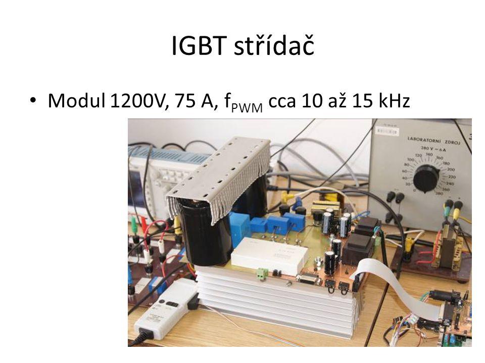 IGBT střídač Modul 1200V, 75 A, f PWM cca 10 až 15 kHz