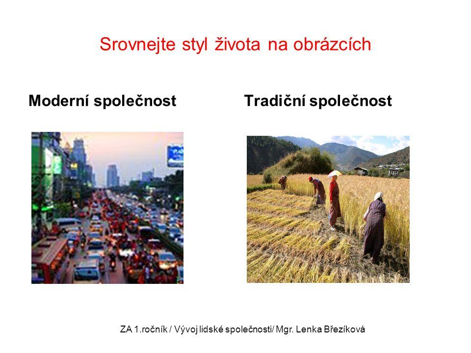 Jak se liší tradiční a moderní společnost.