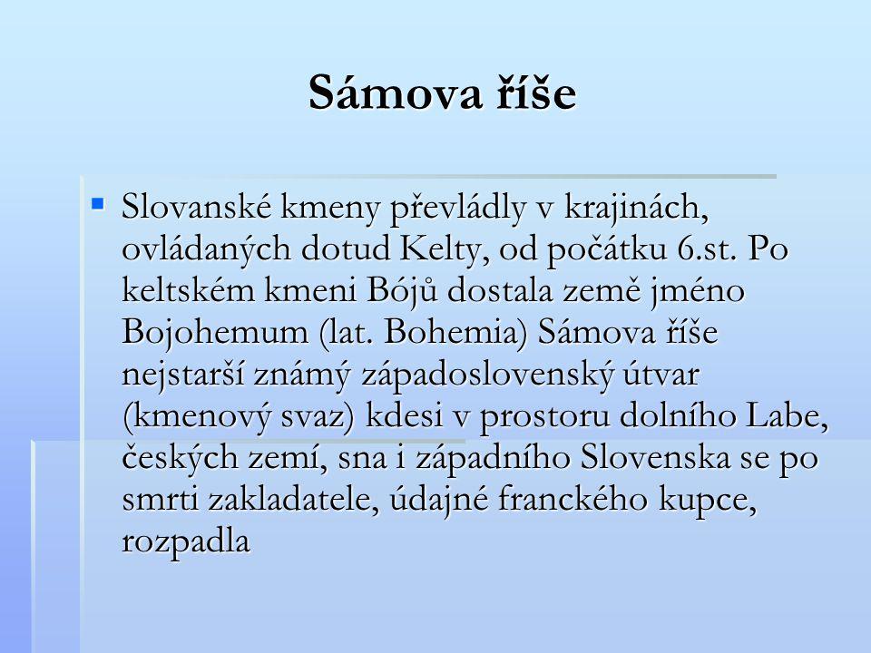  Slovanské kmeny převládly v krajinách, ovládaných dotud Kelty, od počátku 6.st. Po keltském kmeni Bójů dostala země jméno Bojohemum (lat. Bohemia) S
