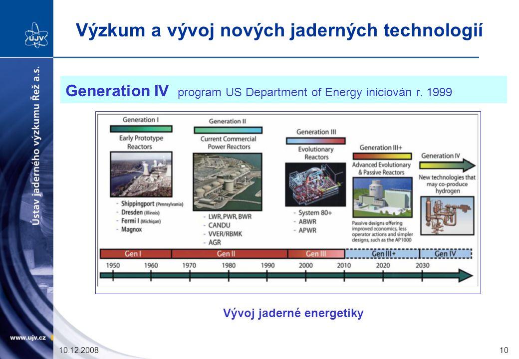 10.12.200810 Generation IV program US Department of Energy iniciován r.