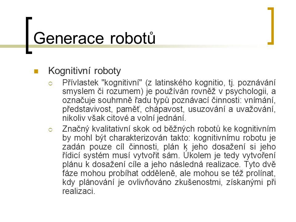Generace robotů Kognitivní roboty  Přívlastek