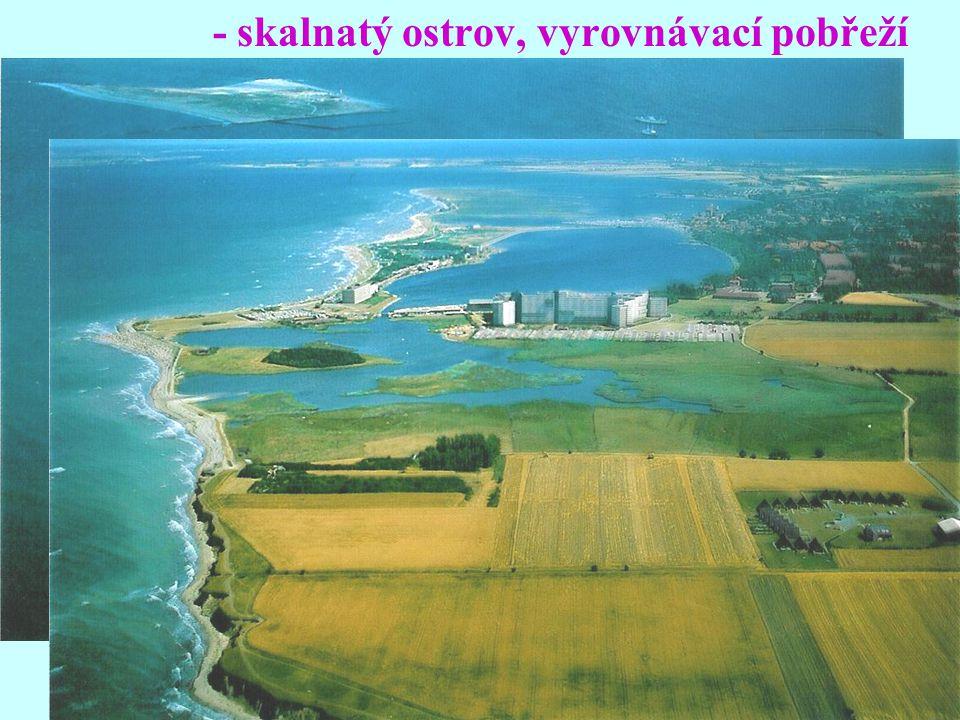 - skalnatý ostrov, vyrovnávací pobřeží