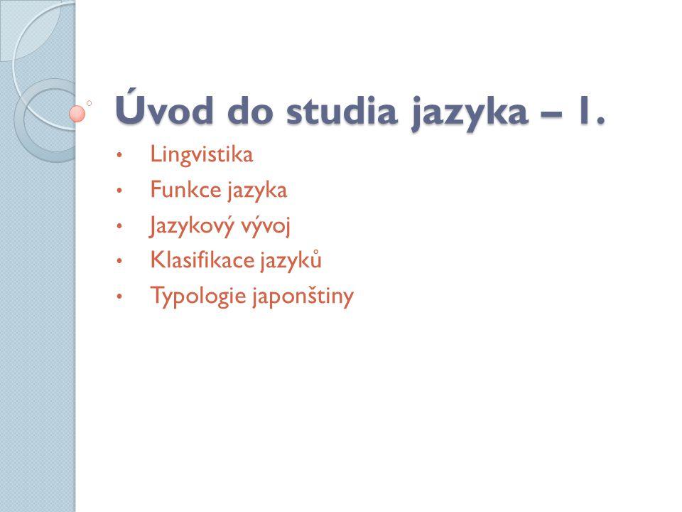Úvod do studia jazyka – 1.