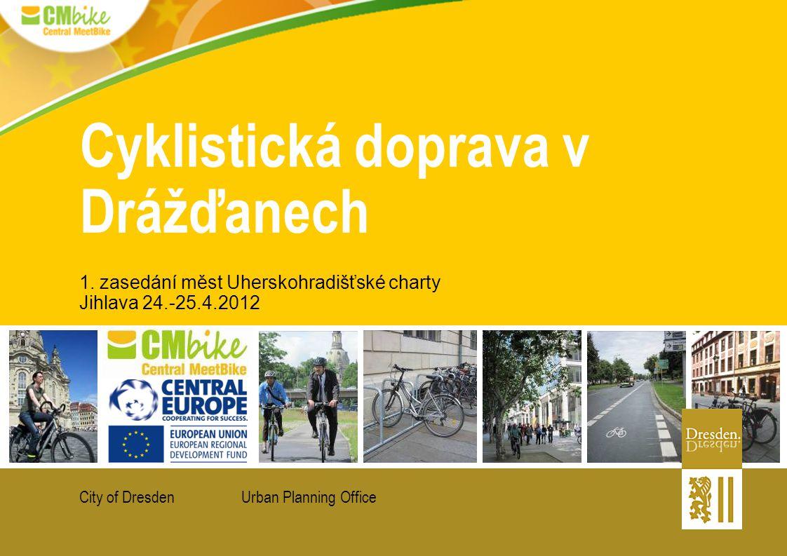 Urban Planning OfficeCity of Dresden Cyklistická doprava v Drážďanech 1.