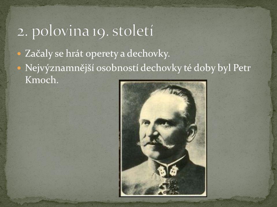 Vznikaly trampské písně a české operety.