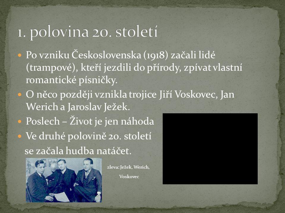 Po vzniku Československa (1918) začali lidé (trampové), kteří jezdili do přírody, zpívat vlastní romantické písničky. O něco později vznikla trojice J