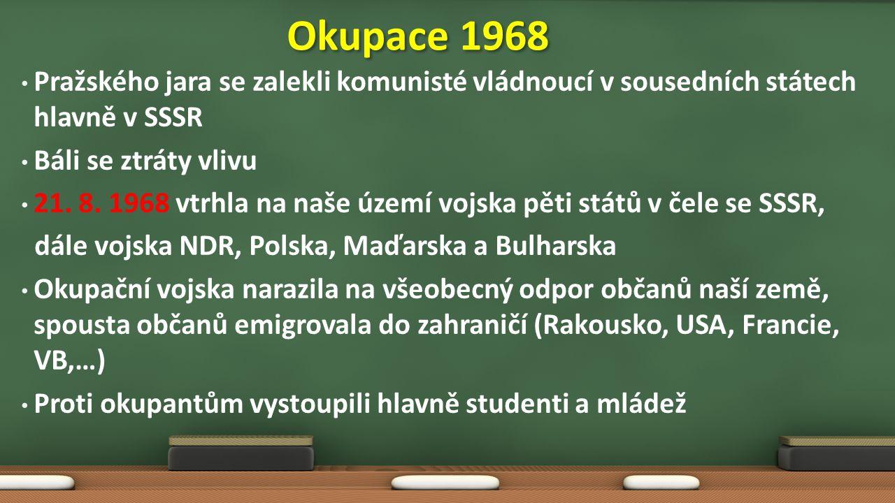 Pražského jara se zalekli komunisté vládnoucí v sousedních státech hlavně v SSSR Báli se ztráty vlivu 21.