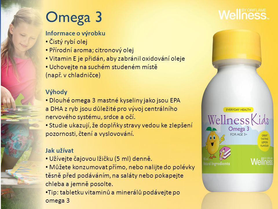 Omega 3 Informace o výrobku Čistý rybí olej Přírodní aroma; citronový olej Vitamin E je přidán, aby zabránil oxidování oleje Uchovejte na suchém studeném místě (např.