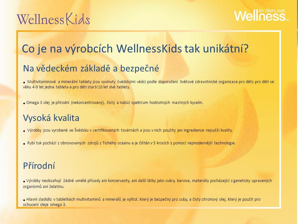 Co je na výrobcích WellnessKids tak unikátní? Na vědeckém základě a bezpečné Multivitaminové a minerální tablety jsou vyvinuty švédskými vědci podle d