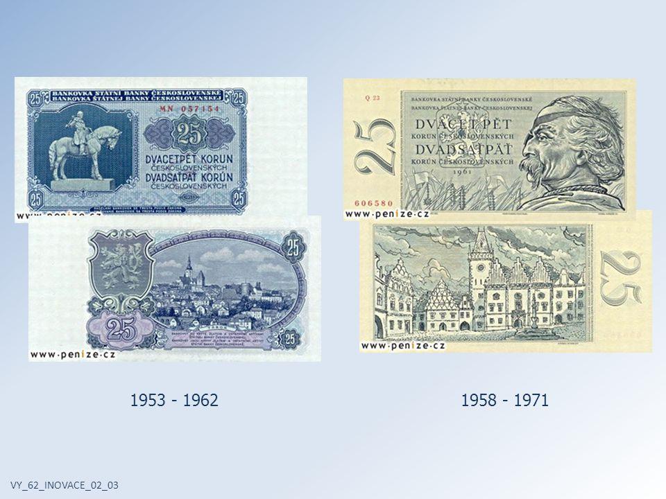 VY_62_INOVACE_02_03 1953 - 19621958 - 1971
