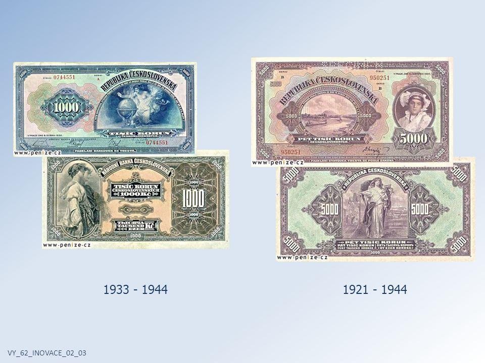 Protektorátní a válečné bankovky 1938 - 1945 VY_62_INOVACE_02_03 1940 - 1945