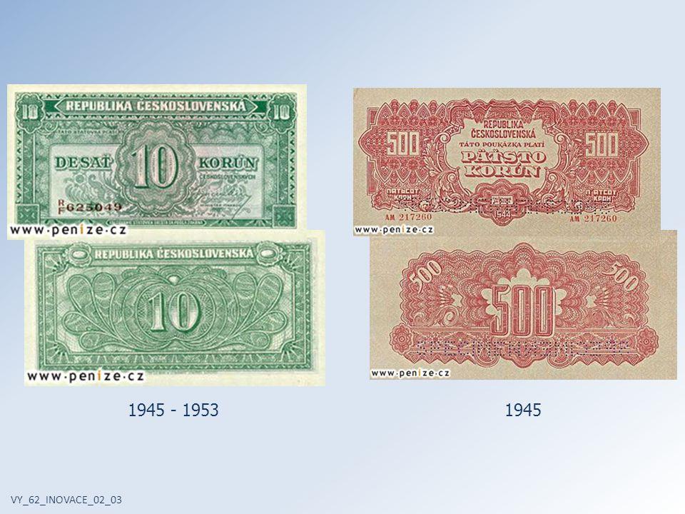 VY_62_INOVACE_02_03 1945 - 19531946 - 1953
