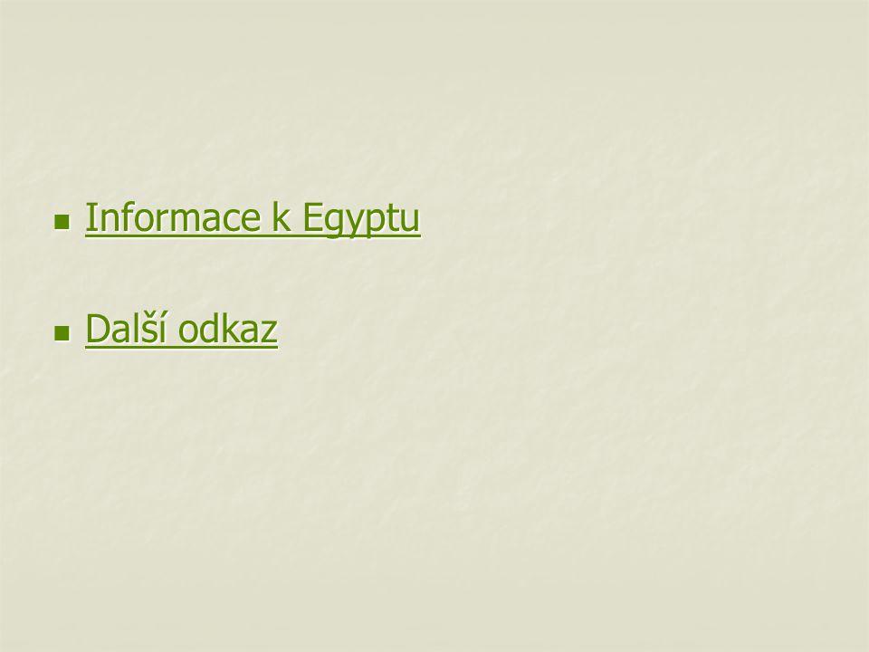Informace k Egyptu Informace k Egyptu Informace k Egyptu Informace k Egyptu Další odkaz Další odkaz Další odkaz Další odkaz