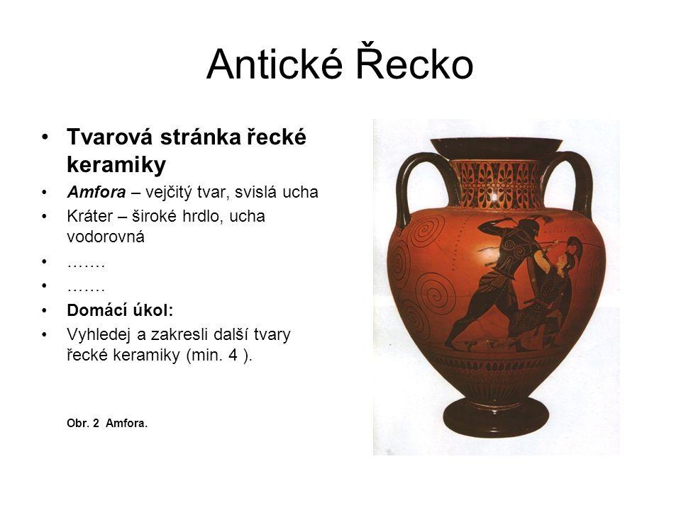 Antické Řecko Vázové malířství Geometrický styl (archaické období) od 10.