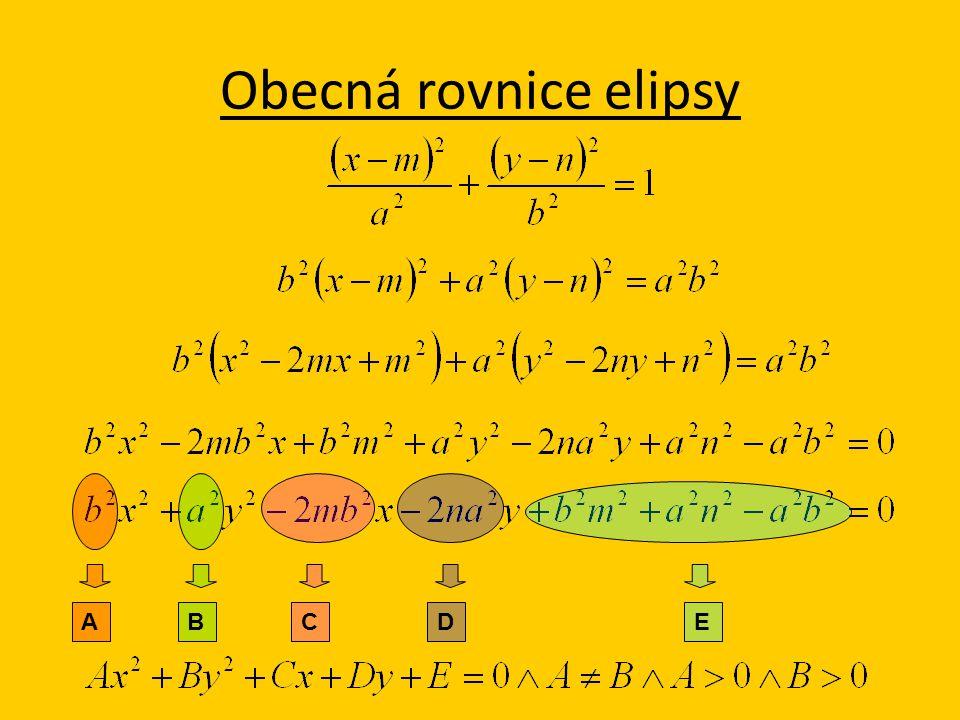 Obecná rovnice elipsy ABCD E