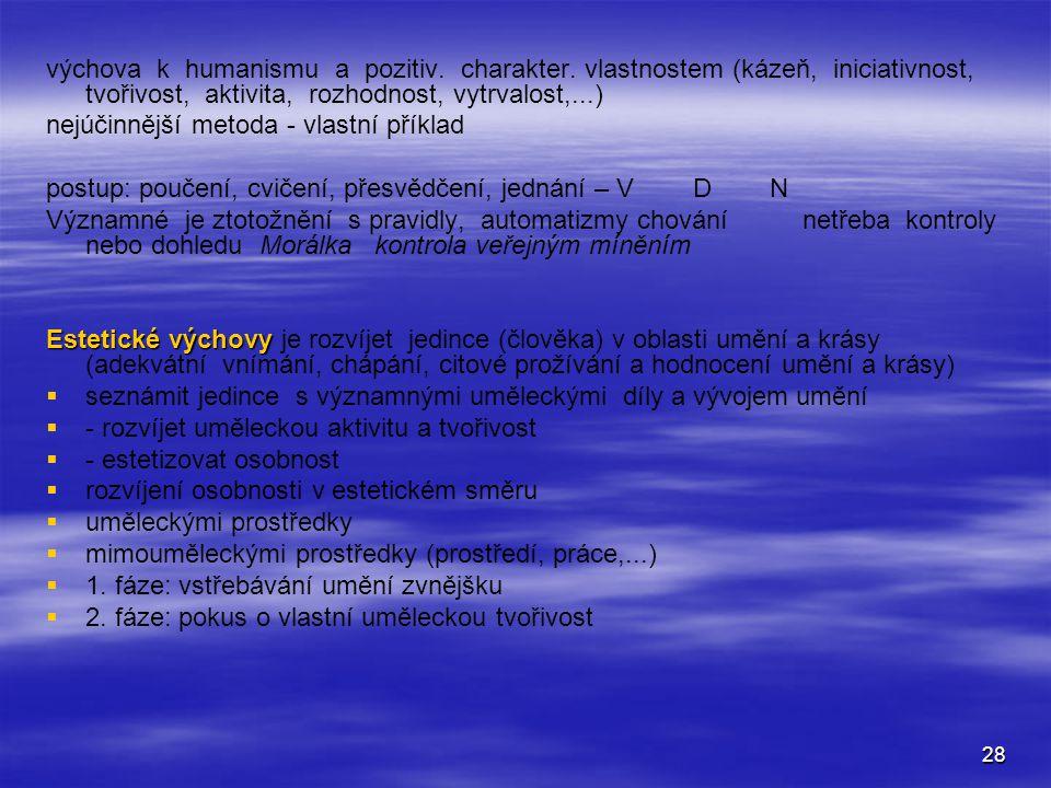 28 výchova k humanismu a pozitiv.charakter.
