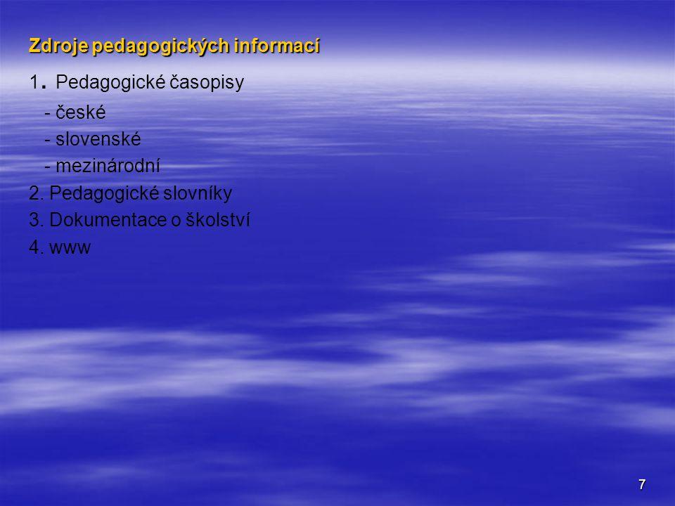 8 Institucionální báze pedagogiky - Školská soustava 1.