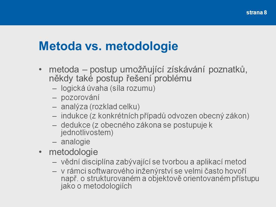 strana 8 Metoda vs.
