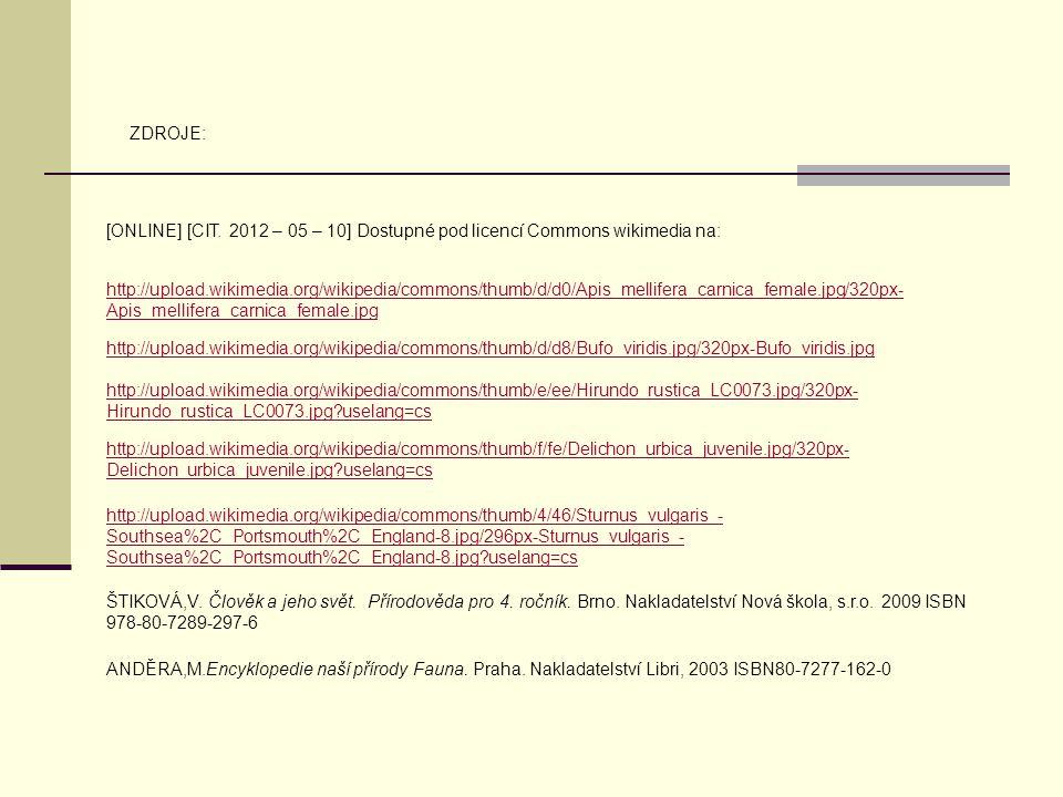 ZDROJE: [ONLINE] [CIT. 2012 – 05 – 10] Dostupné pod licencí Commons wikimedia na: http://upload.wikimedia.org/wikipedia/commons/thumb/d/d0/Apis_mellif