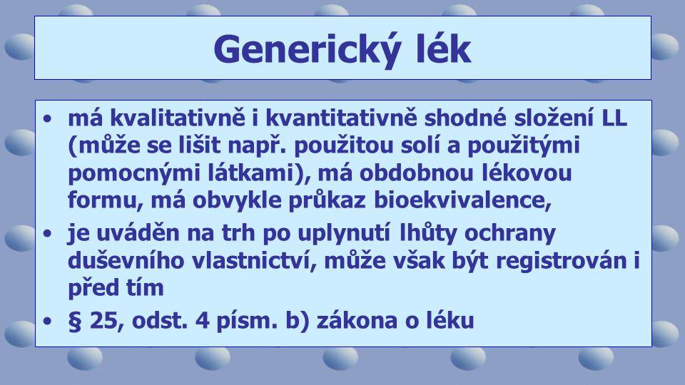 Generický lék má kvalitativně i kvantitativně shodné složení LL (může se lišit např.