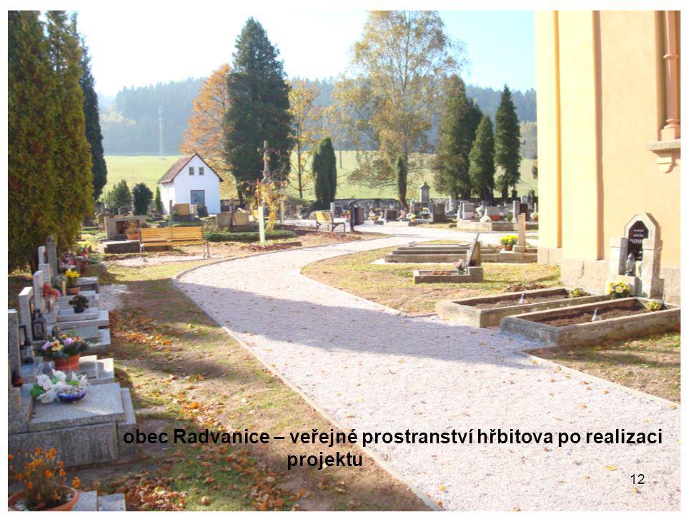 12 obec Radvanice – veřejné prostranství hřbitova po realizaci projektu