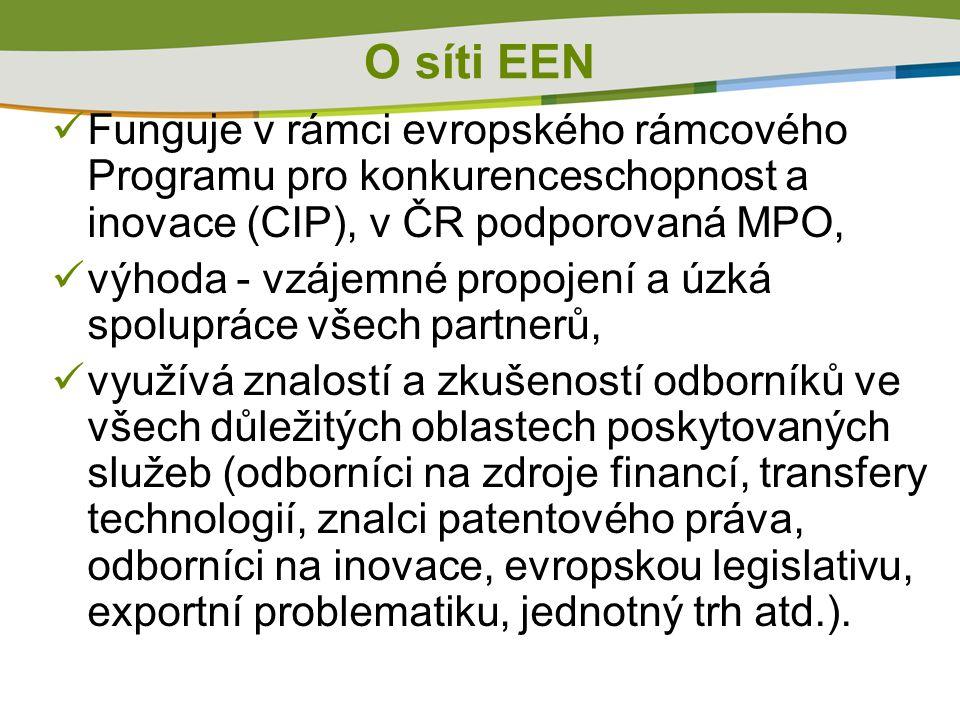 Funguje v rámci evropského rámcového Programu pro konkurenceschopnost a inovace (CIP), v ČR podporovaná MPO, výhoda - vzájemné propojení a úzká spolup
