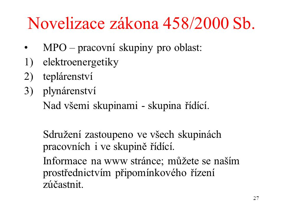27 Novelizace zákona 458/2000 Sb.