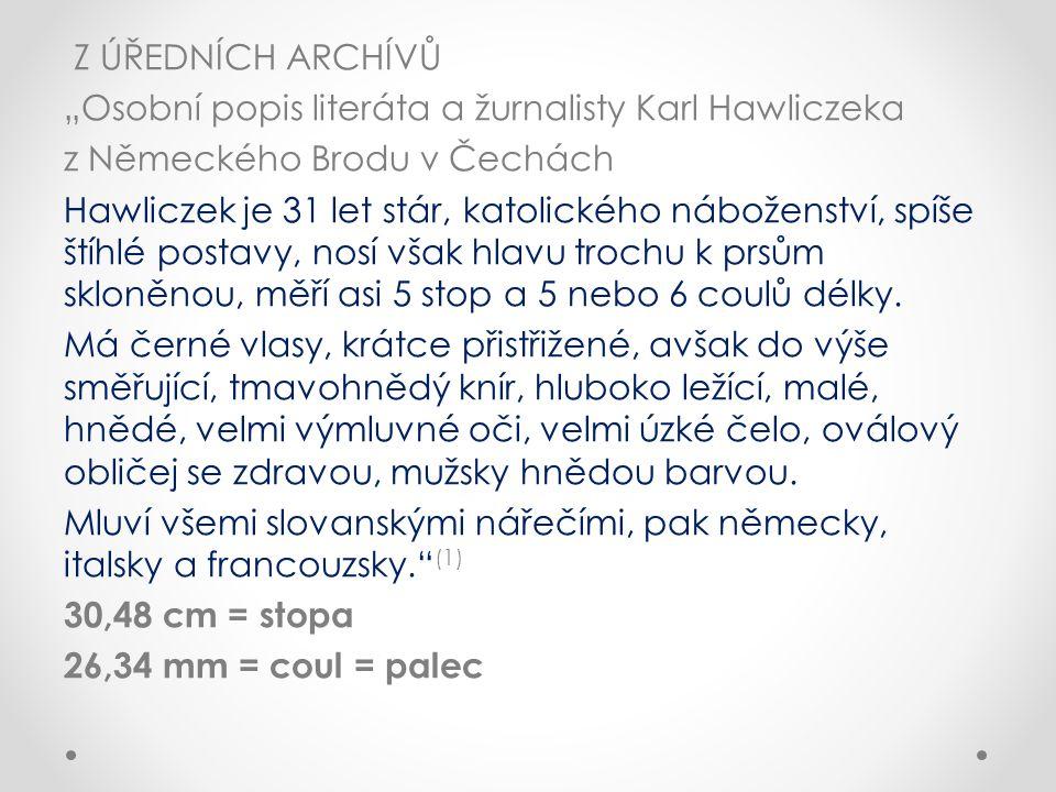 Jak byly označeny čeština, ruština, polština .