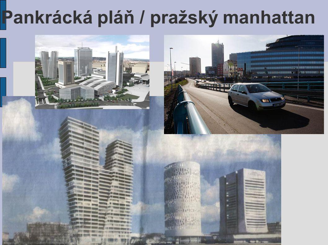 Pankrácká pláň / pražský manhattan