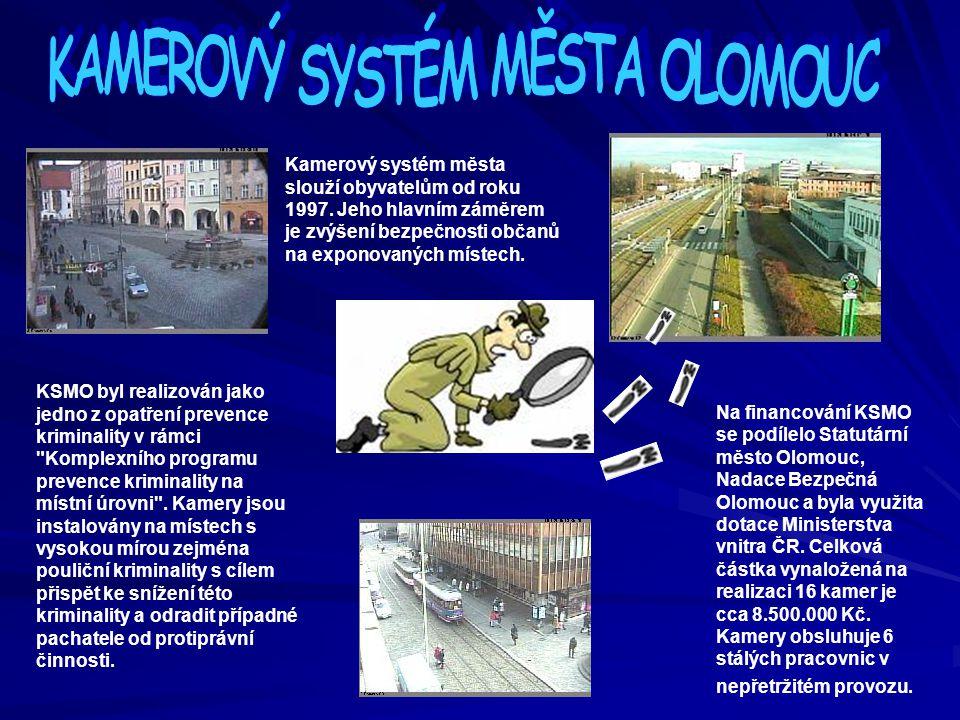 Na financování KSMO se podílelo Statutární město Olomouc, Nadace Bezpečná Olomouc a byla využita dotace Ministerstva vnitra ČR. Celková částka vynalož