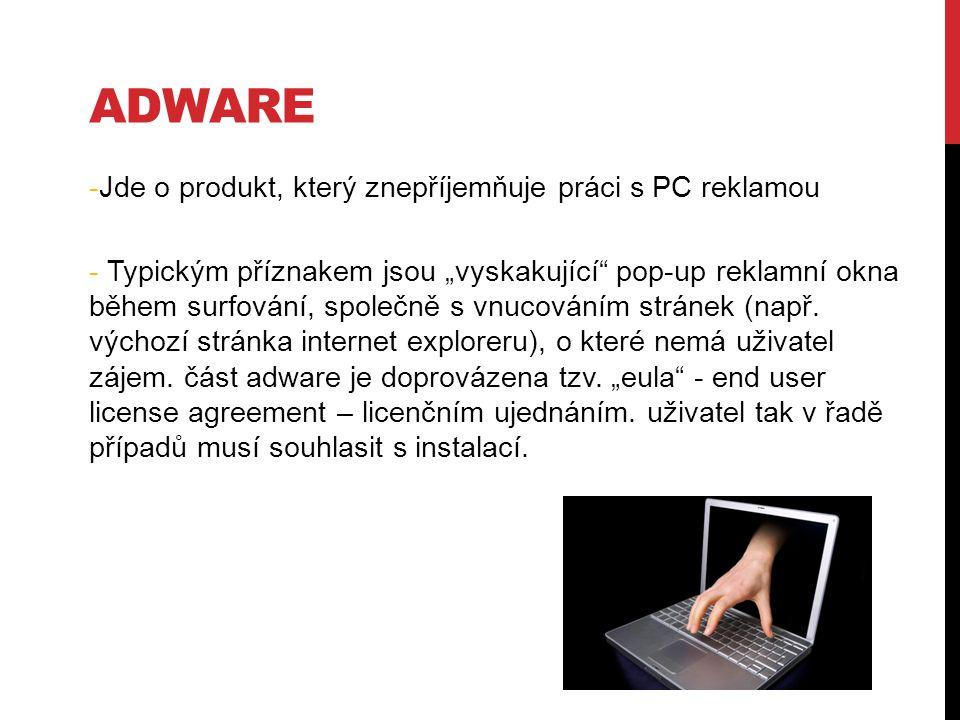 """-Jde o produkt, který znepříjemňuje práci s PC reklamou - Typickým příznakem jsou """"vyskakující pop-up reklamní okna během surfování, společně s vnucováním stránek (např."""