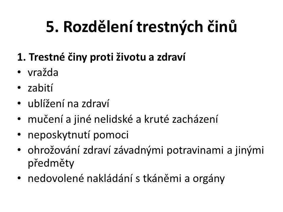 5.Rozdělení trestných činů 2.