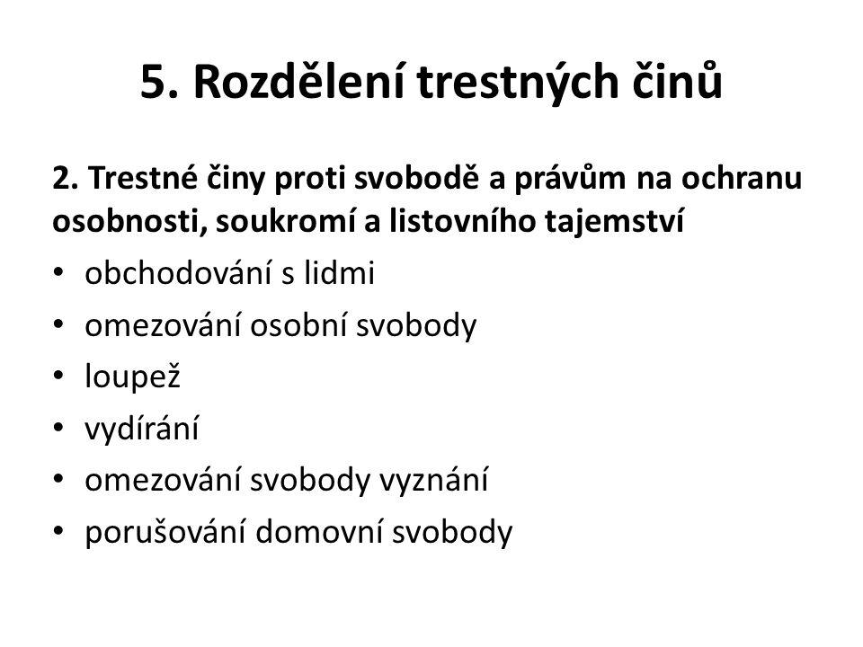 5. Rozdělení trestných činů Shrnutí: