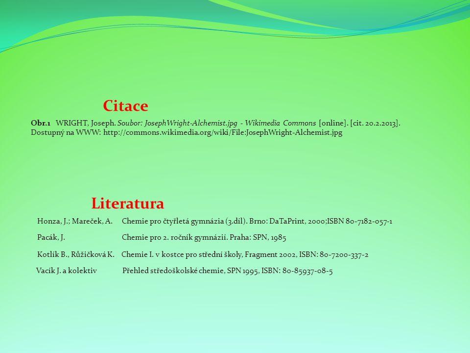 Citace Obr.1 WRIGHT, Joseph. Soubor: JosephWright-Alchemist.jpg - Wikimedia Commons [online].