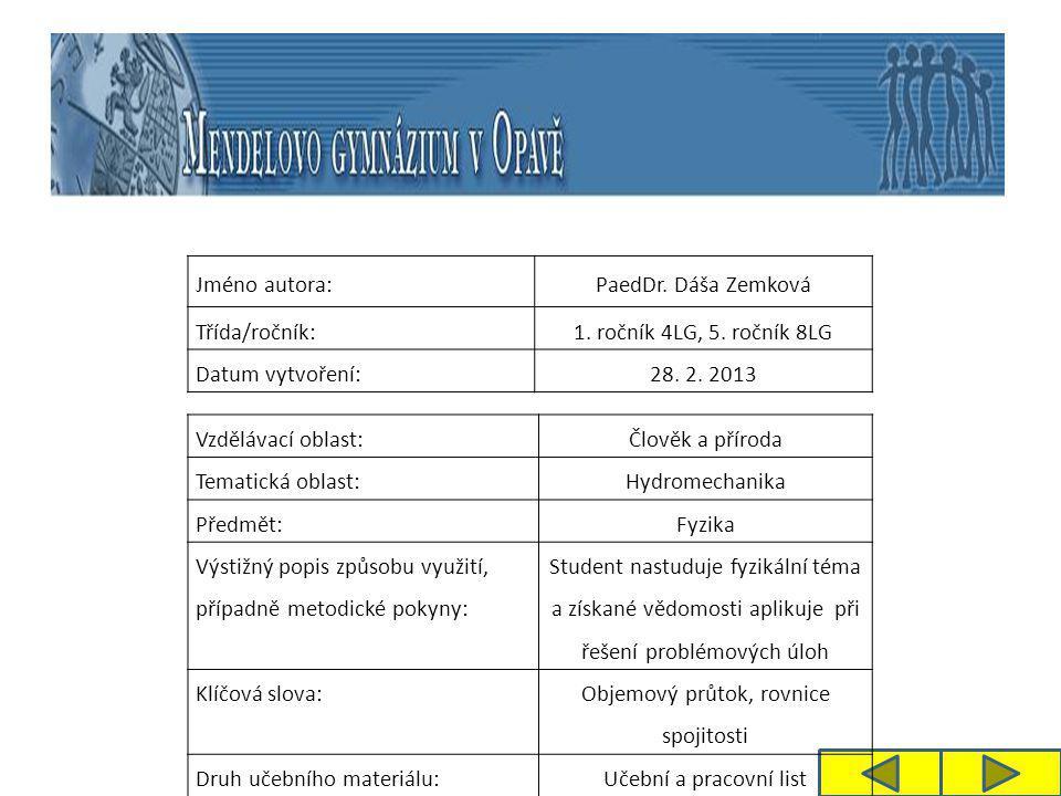Jméno autora:PaedDr. Dáša Zemková Třída/ročník:1.