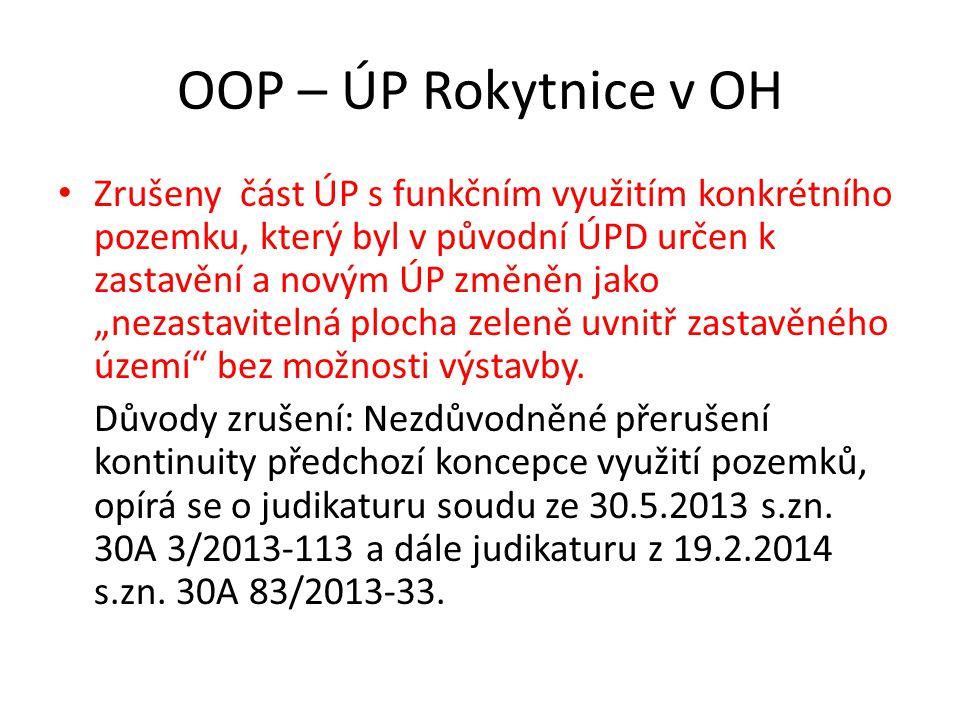 """OOP – ÚP Rokytnice v OH Zrušeny část ÚP s funkčním využitím konkrétního pozemku, který byl v původní ÚPD určen k zastavění a novým ÚP změněn jako """"nez"""
