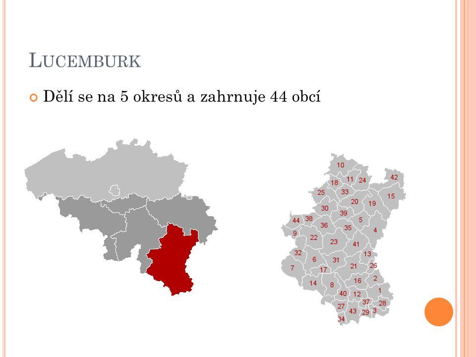 L UCEMBURK Dělí se na 5 okresů a zahrnuje 44 obcí