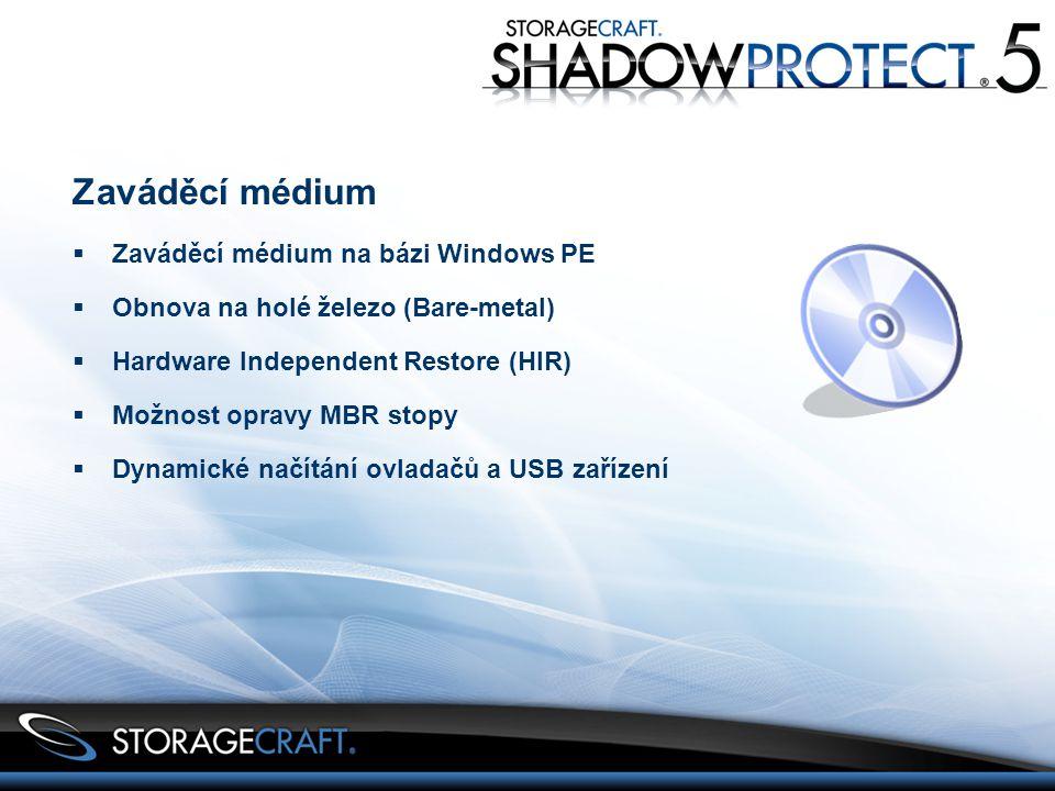 Zaváděcí médium  Zaváděcí médium na bázi Windows PE  Obnova na holé železo (Bare-metal)  Hardware Independent Restore (HIR)  Možnost opravy MBR stopy  Dynamické načítání ovladačů a USB zařízení