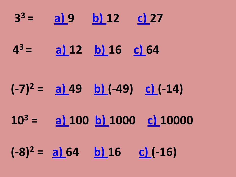 Příklady 3 3 = 3.3.3 = 27 4 5 = 4.4.4.4.4 = 1024 (-7) 4 = (-7).(-7).(-7).(-7) = 2401 10 6 = 10.10.10.10.10.10 = 1000000 (-8) 2 = (-8).(-8) = 64