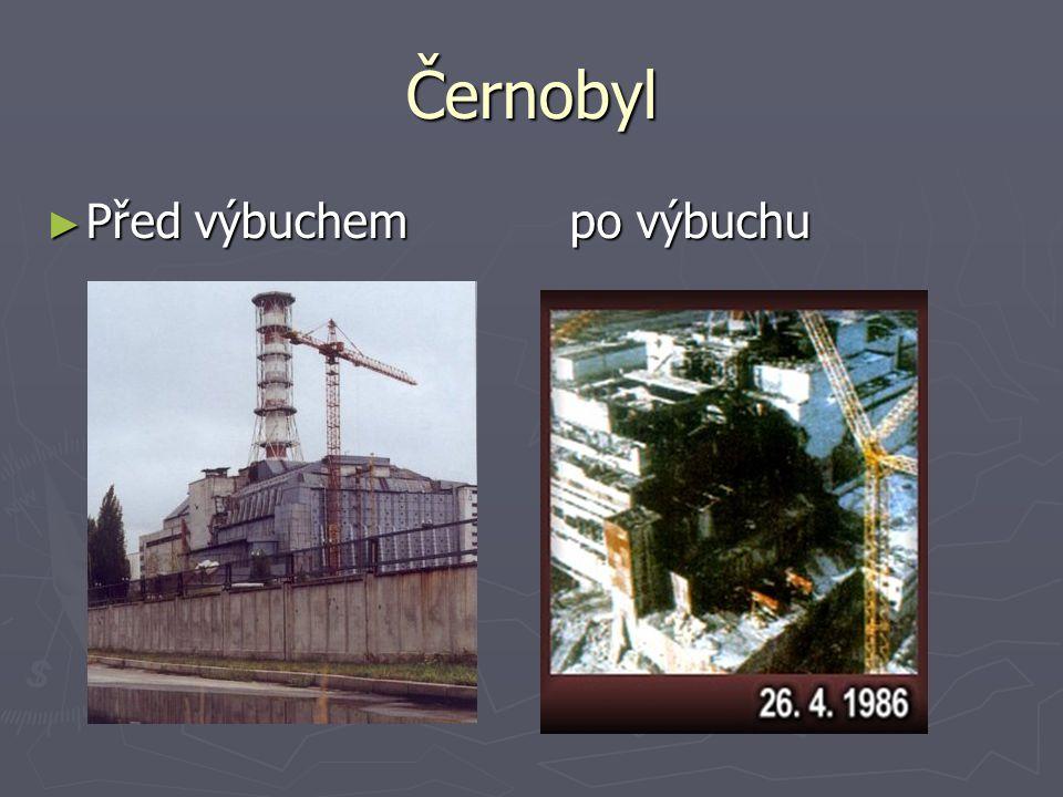 Černobyl ►P►P►P►Před výbuchem po výbuchu