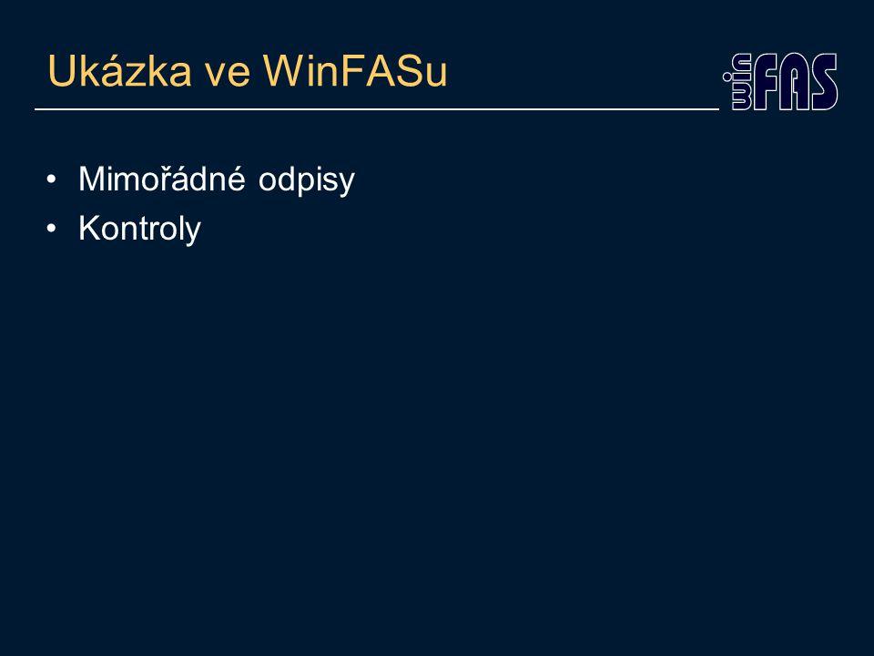Ukázka ve WinFASu Mimořádné odpisy Kontroly